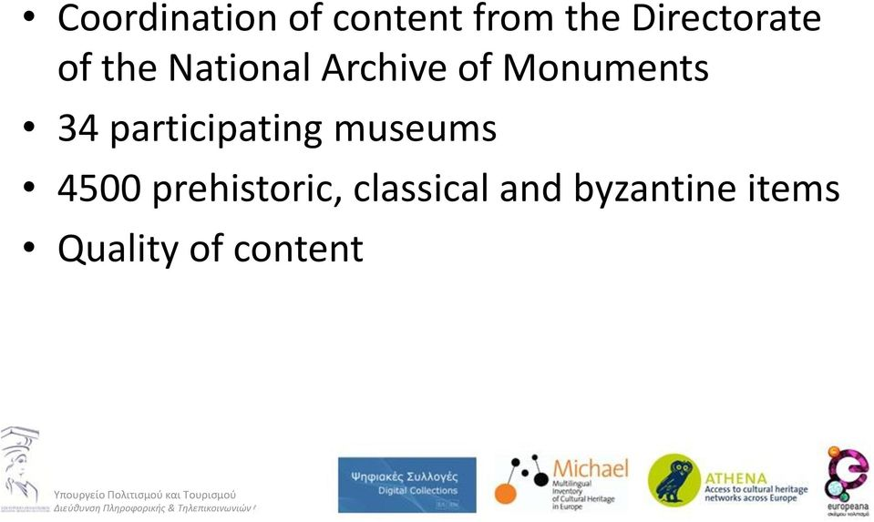 Monuments 34 participating museums 4500