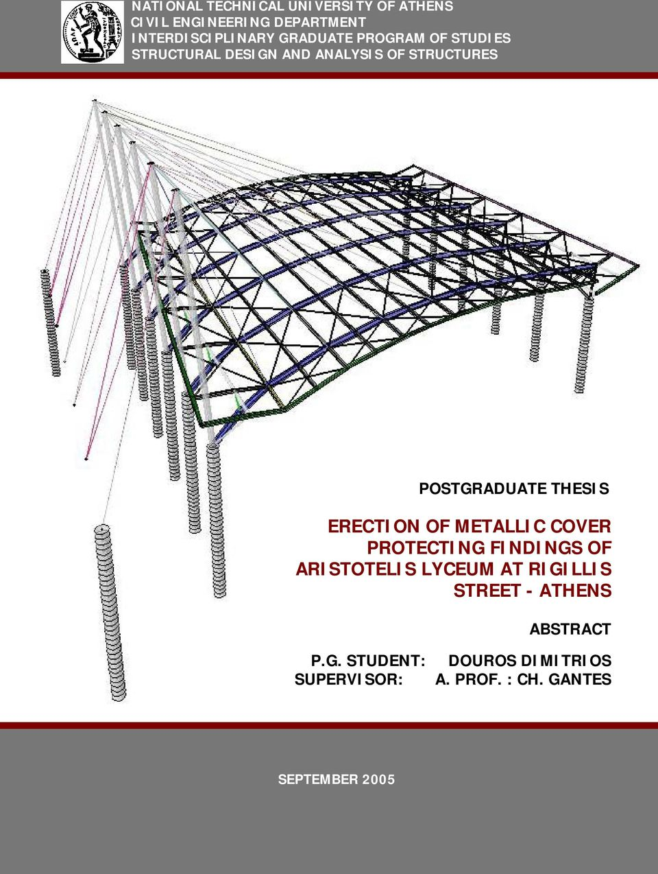 THESIS ERECTION OF METALLIC COVER PROTECTING FINDINGS OF ARISTOTELIS LYCEUM AT RIGILLIS
