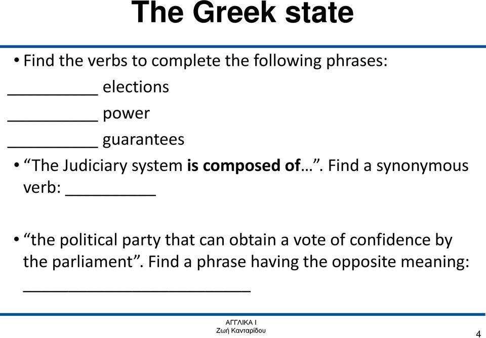 Find a synonymous verb: the political party that can obtain a vote