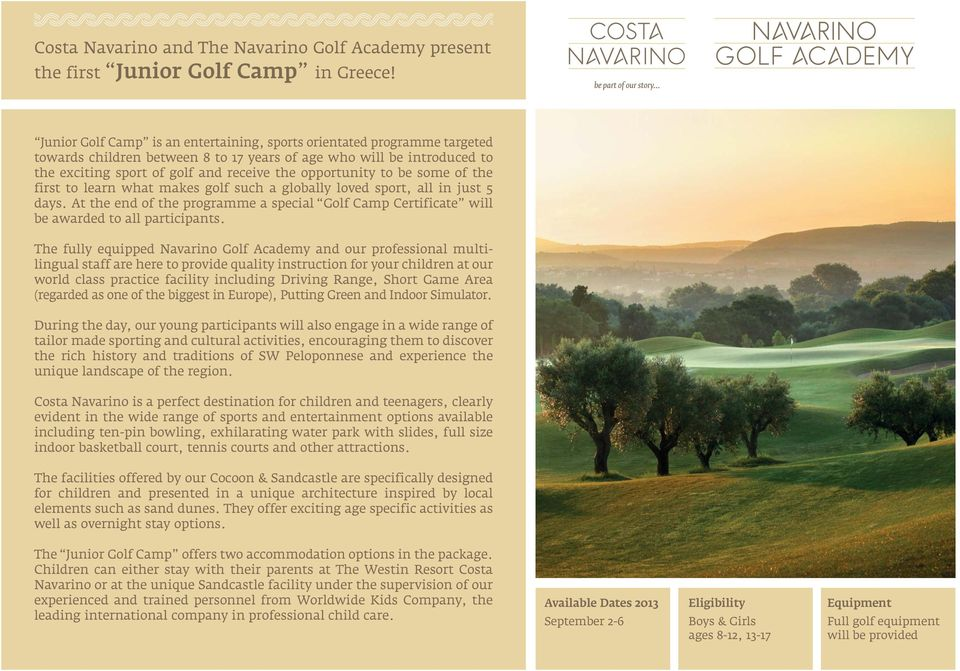 opportunity to be some of the first to learn what makes golf such a globally loved sport, all in just 5 days.
