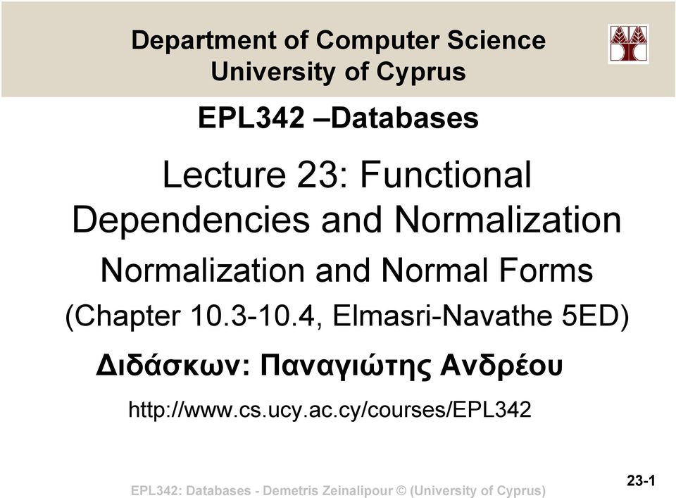 Normalization and Normal Forms (Chapter 10.3-10.