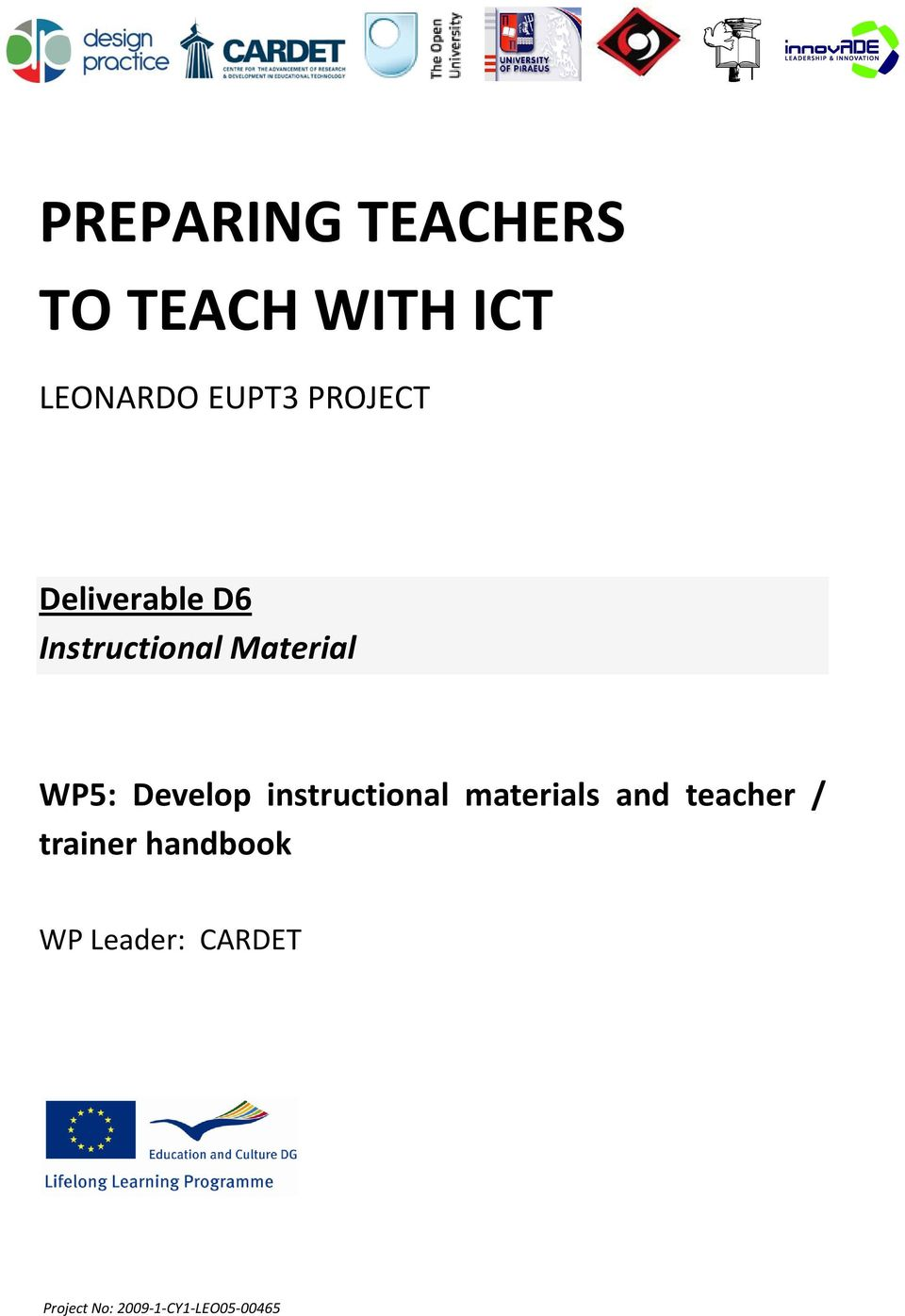 Develop instructional materials and teacher / trainer
