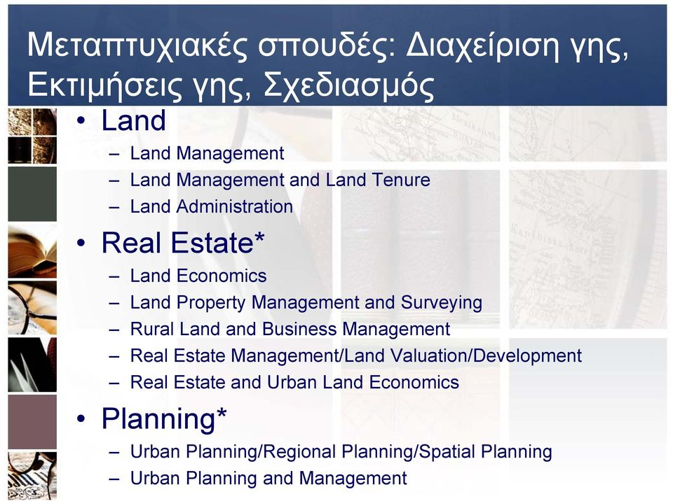 Rural Land and Business Management Real Estate Management/Land Valuation/Development Real Estate and