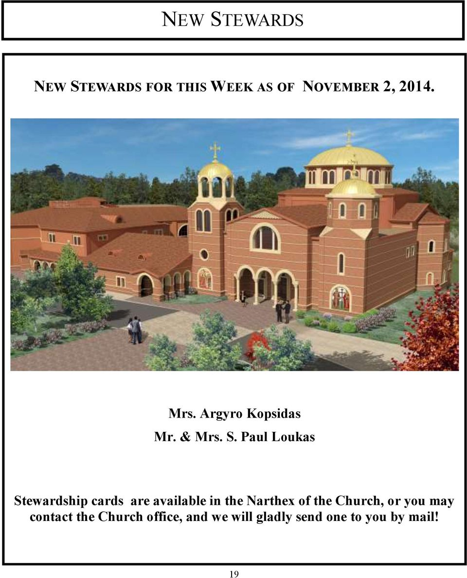 Paul Loukas Stewardship cards are available in the Narthex of