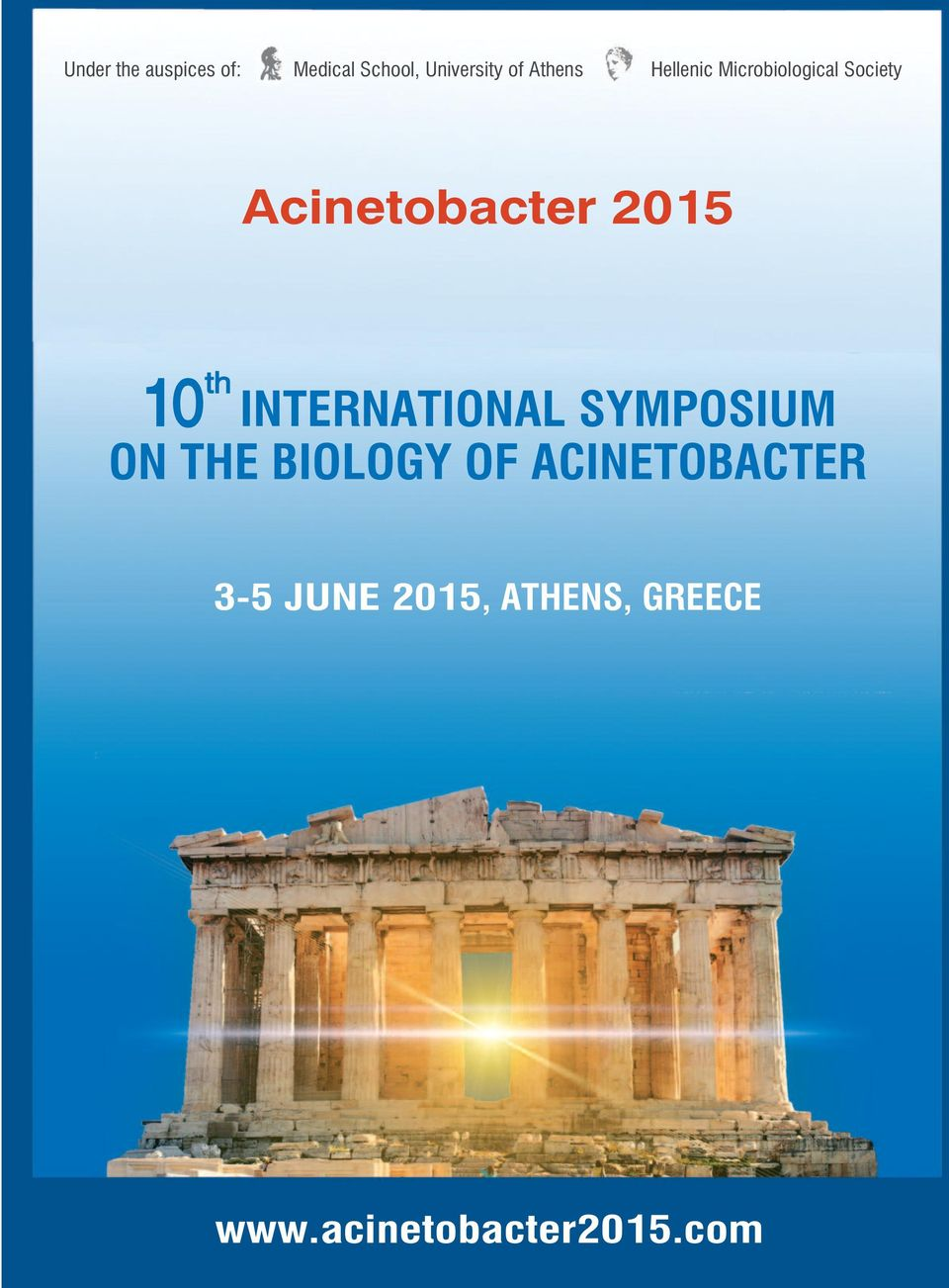 2015 10 th INTERNATIONAL SYMPOSIUM ON THE BIOLOGY OF