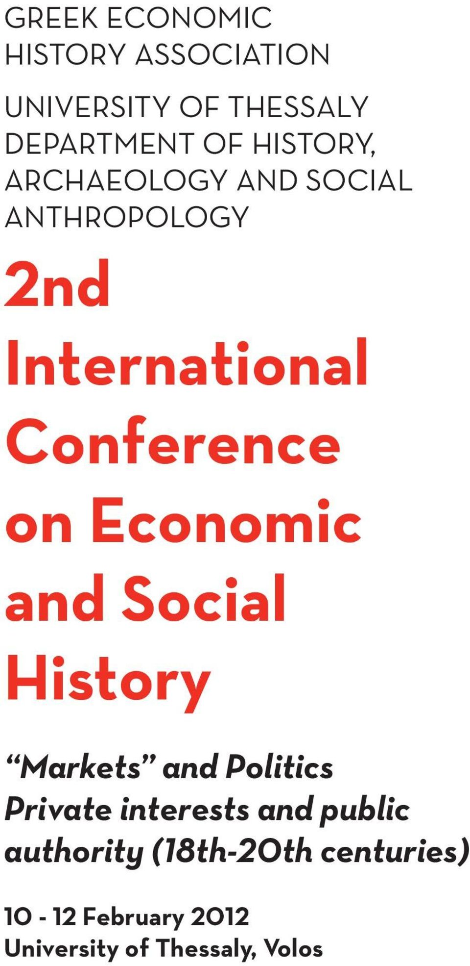 Economic and Social History Markets and Politics Private interests and