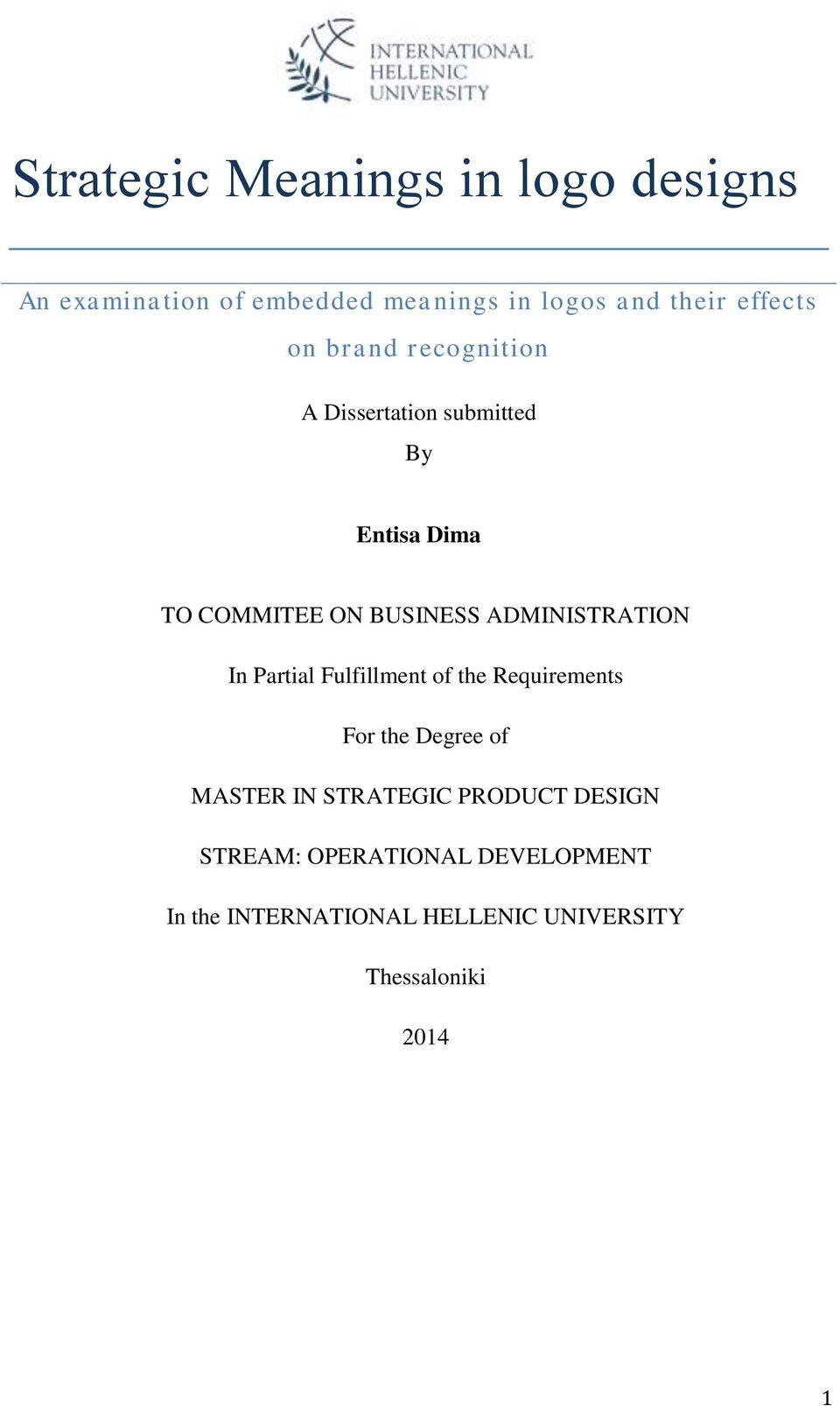 ADMINISTRATION In Partial Fulfillment of the Requirements For the Degree of MASTER IN STRATEGIC
