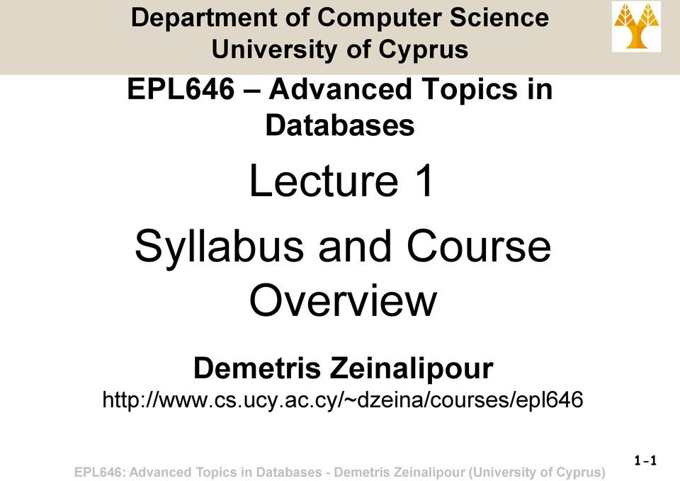Lecture 1 Syllabus and Course Overview Demetris