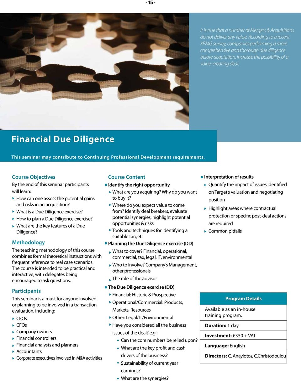 Financial Due Diligence This seminar may contribute to Continuing Professional Development requirements.