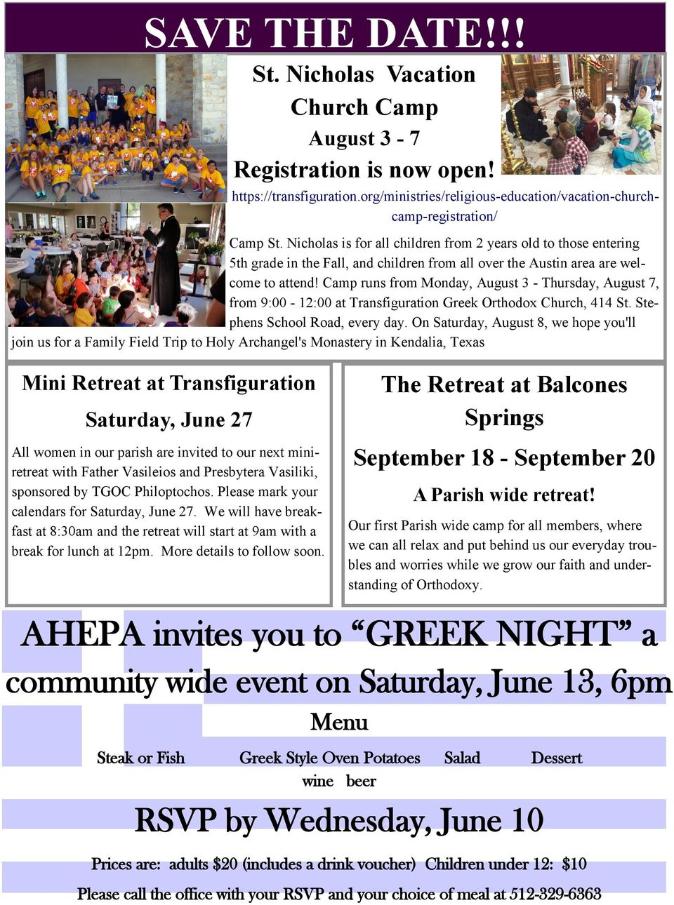 Camp runs from Monday, August 3 - Thursday, August 7, from 9:00-12:00 at Transfiguration Greek Orthodox Church, 414 St. Stephens School Road, every day.