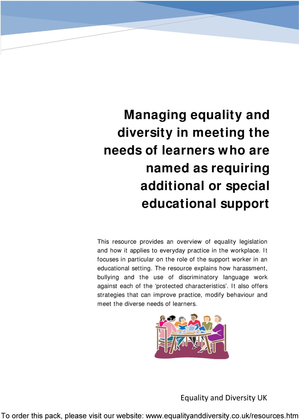 It focuses in particular on the role of the support worker in an educational setting.