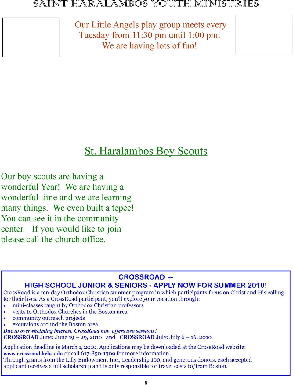Haralambos Boy Scouts CROSSROAD -- HIGH SCHOOL JUNIOR & SENIORS - APPLY NOW FOR SUMMER 2010!