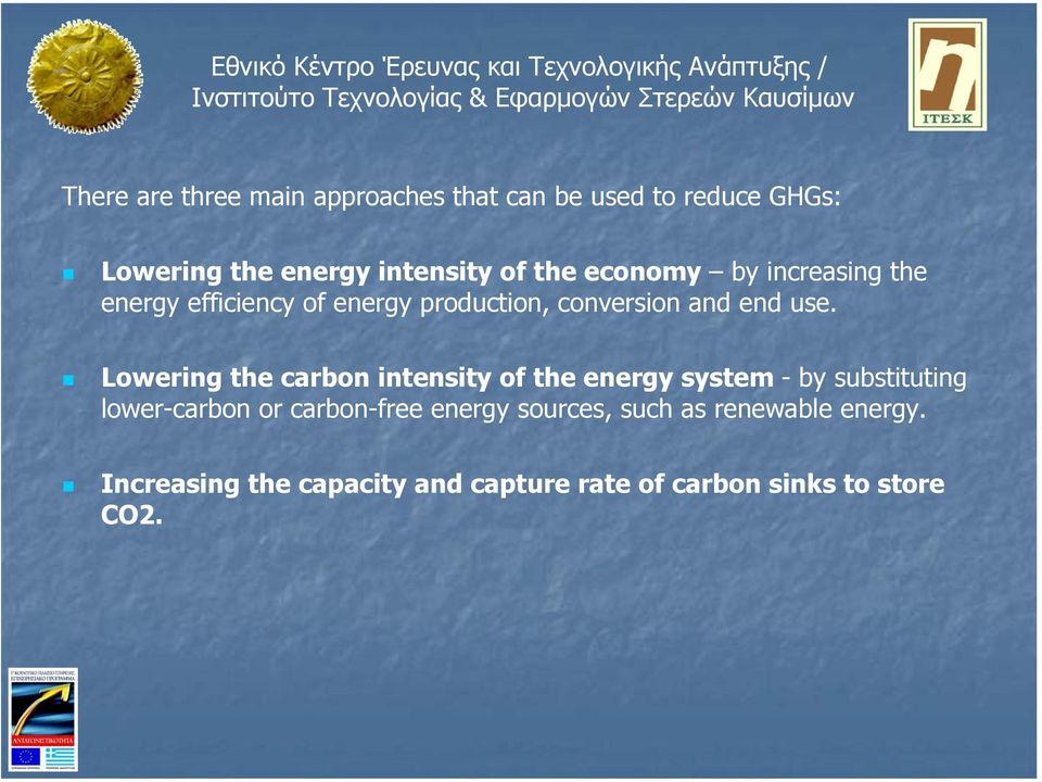Lowering the carbon intensity of the energy system - by substituting lower-carbon or carbon-free