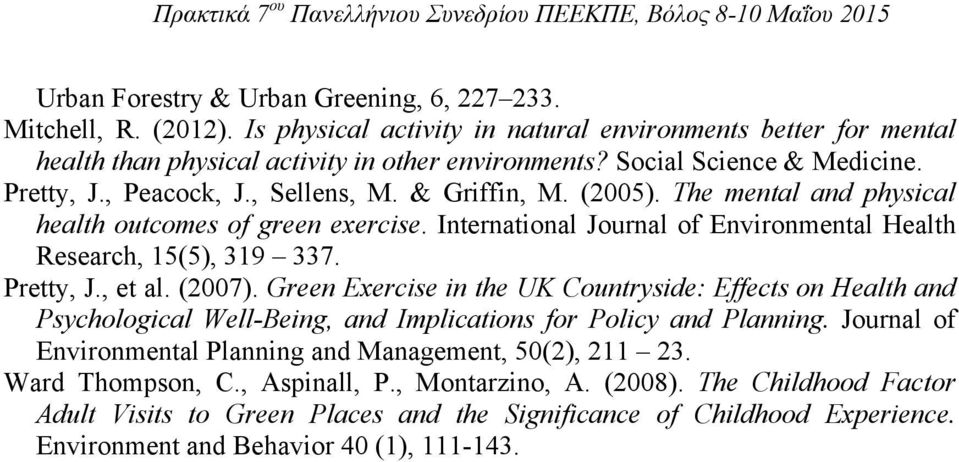 International Journal of Environmental Health Research, 15(5), 319 337. Pretty, J., et al. (2007).
