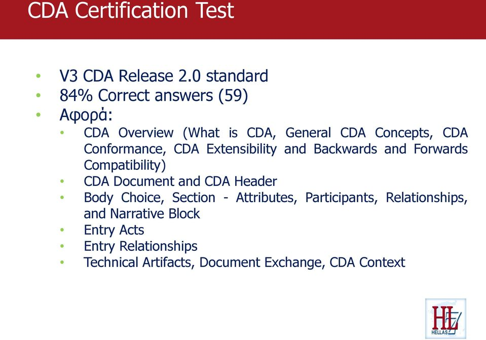 Conformance, CDA Extensibility and Backwards and Forwards Compatibility) CDA Document and CDA Header