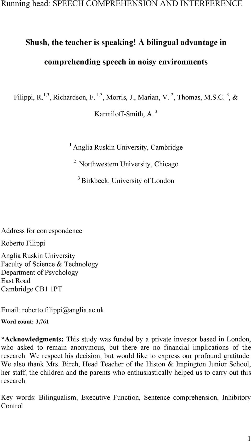 3 1 Anglia Ruskin University, Cambridge 2 Northwestern University, Chicago 3 Birkbeck, University of London Address for correspondence Roberto Filippi Anglia Ruskin University Faculty of Science &