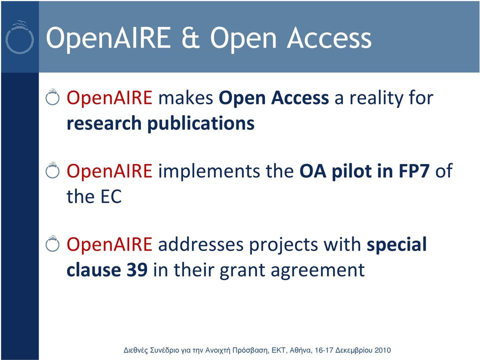 OpenAIREimplements the OA pilot in FP7 of the EC