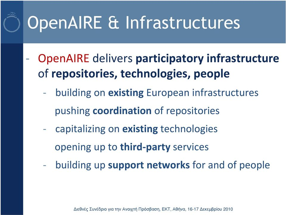 infrastructures pushing coordination of repositories - capitalizing on existing