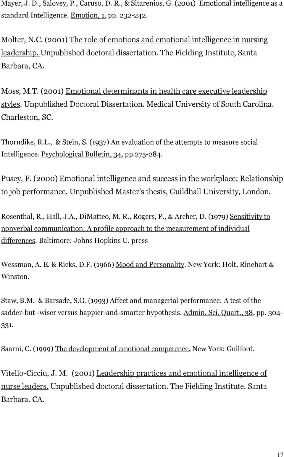 Medical University of South Carolina. Charleston, SC. Thorndike, R.L., & Stein, S. (1937) An evaluation of the attempts to measure social Intelligence. Psychological Bulletin, 34, pp.275-284.