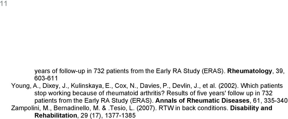 Which patients stop working because of rheumatoid arthritis?