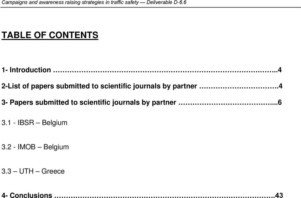 ..4 2-List of papers submitted to scientific journals by partner.