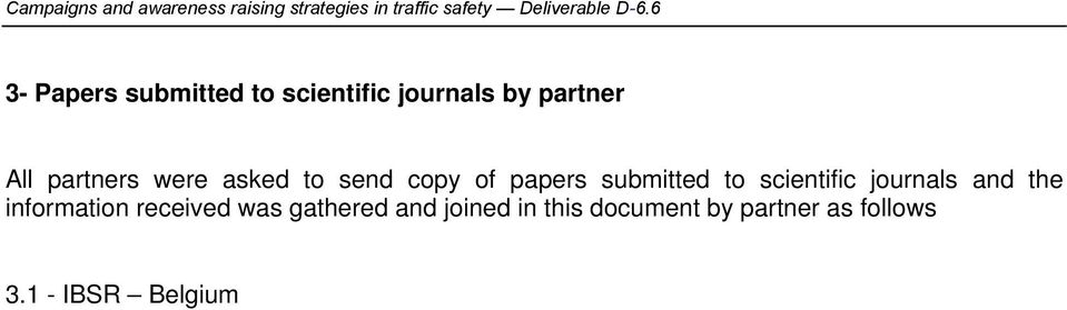 to send copy of papers submitted to scientific journals and the information