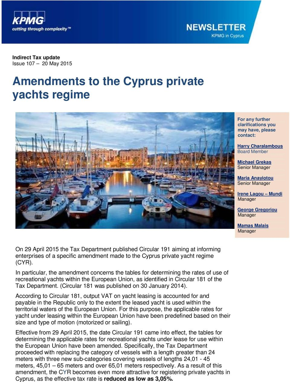 to the Cyprus private yacht regime (CYR).