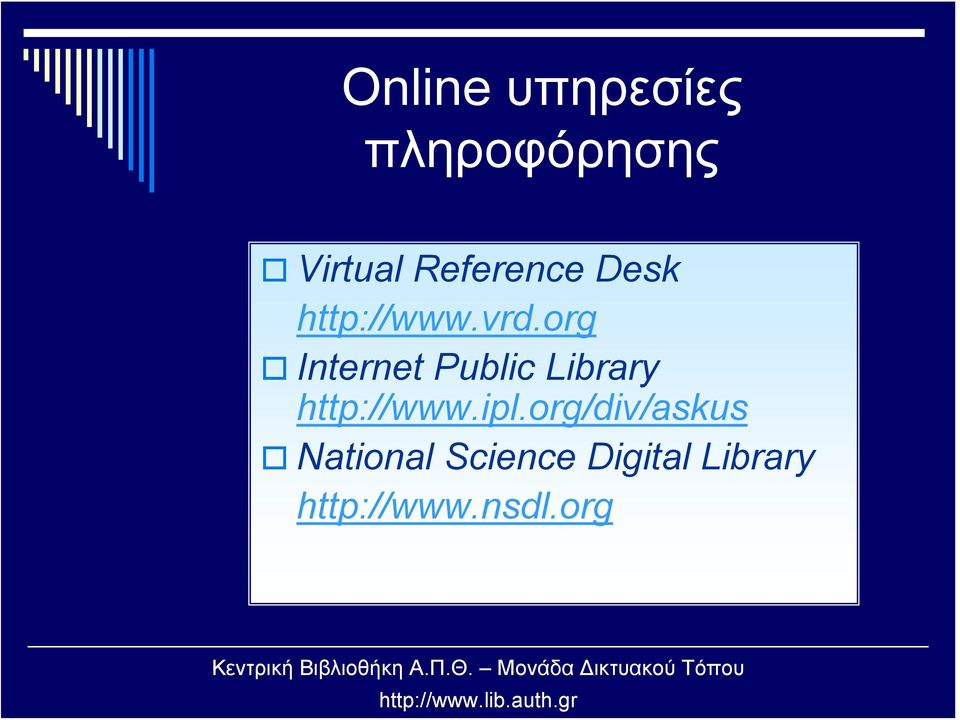 org Internet Public Library http://www.ipl.