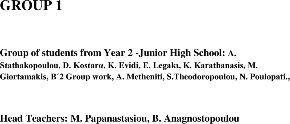 Karathanasis, M. Giortamakis, B 2 Group work, A. Metheniti, S.