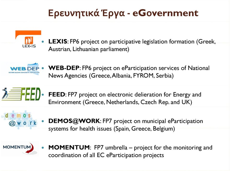 delieration for Energy and Environment (Greece, Netherlands, Czech Rep.