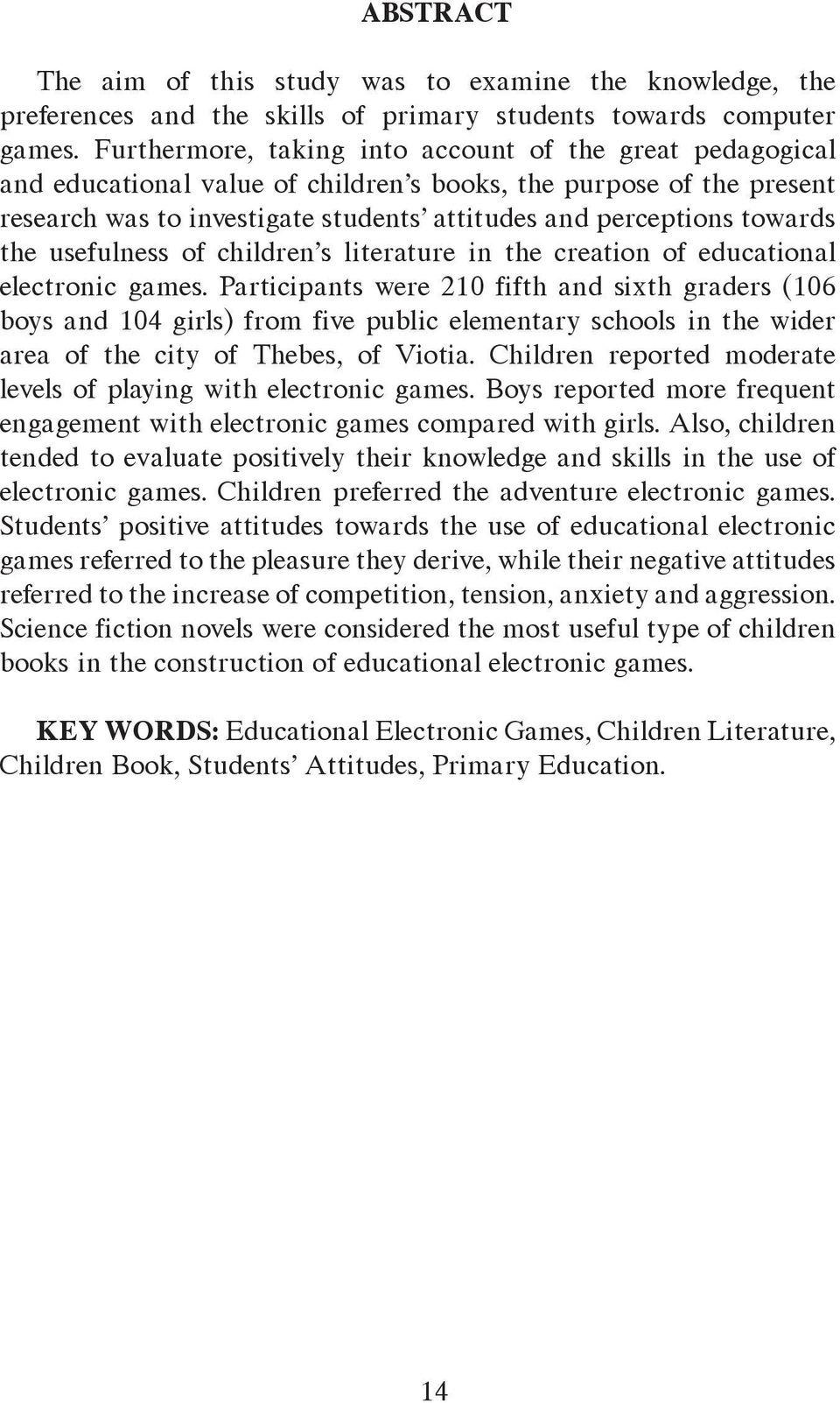 the usefulness of children s literature in the creation of educational electronic games.