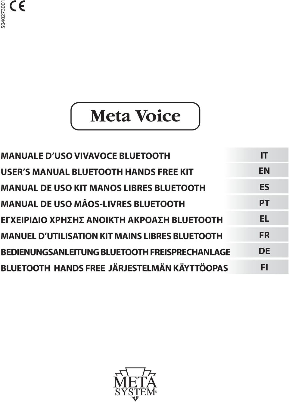ΑΝΟΙΚΤΗ ΑΚΡΟΑΣΗ BLUETOOTH MANUEL D UTILISATION KIT MAINS LIBRES BLUETOOTH