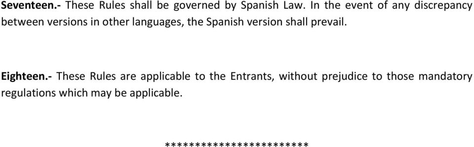 Spanish version shall prevail. Eighteen.