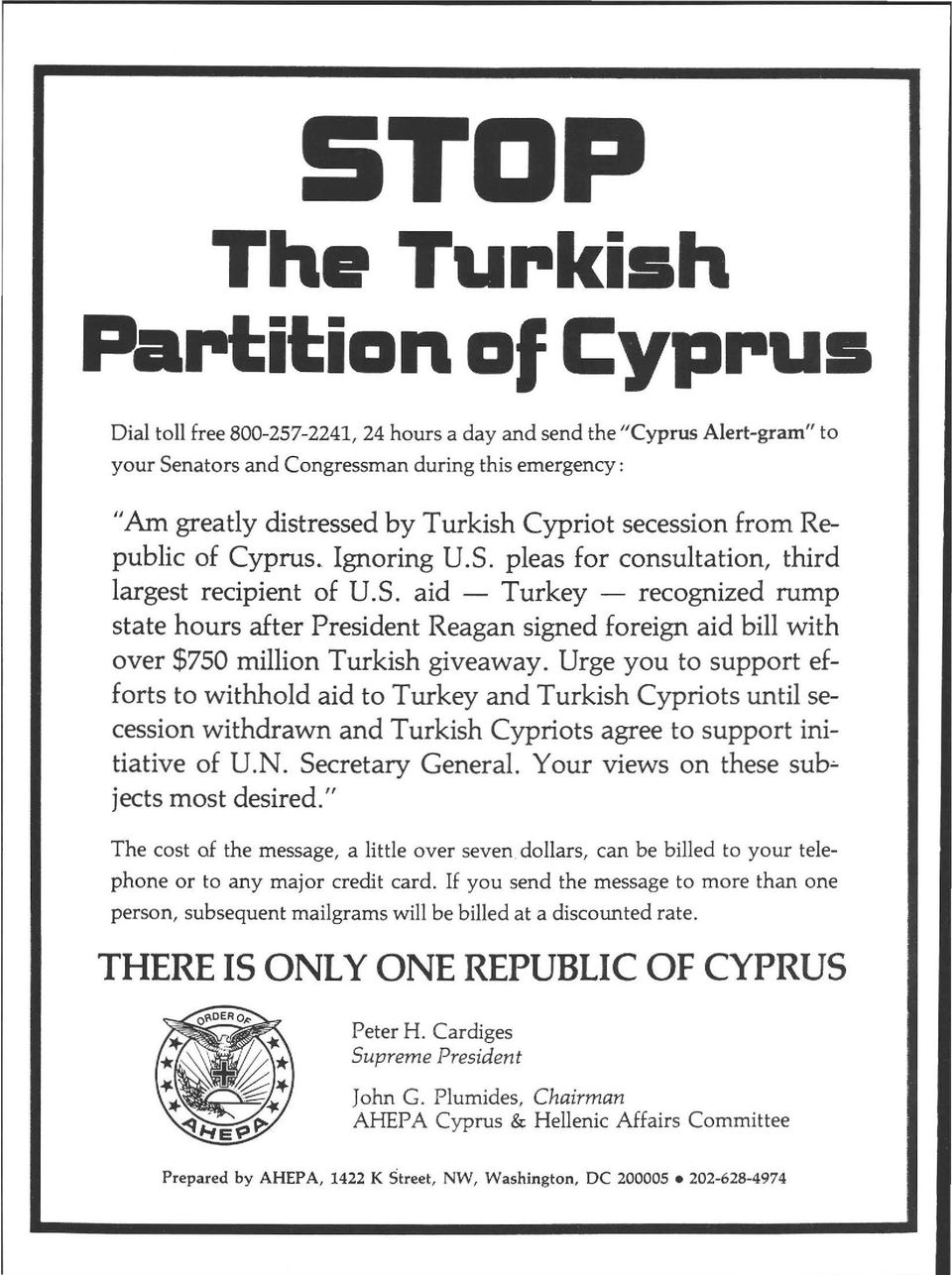 Urge you to support efforts to withhold aid to Turkey and Turkish Cypriots until secession withdrawn and Turkish Cypriots agree to support initiative of U.Ν. Secretary General.
