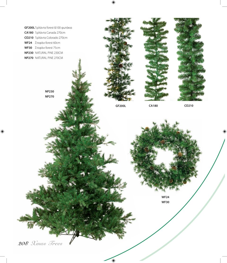WF30 Στεφάνι forest 75cm NP230 NATURAL PINE 230CM NP270
