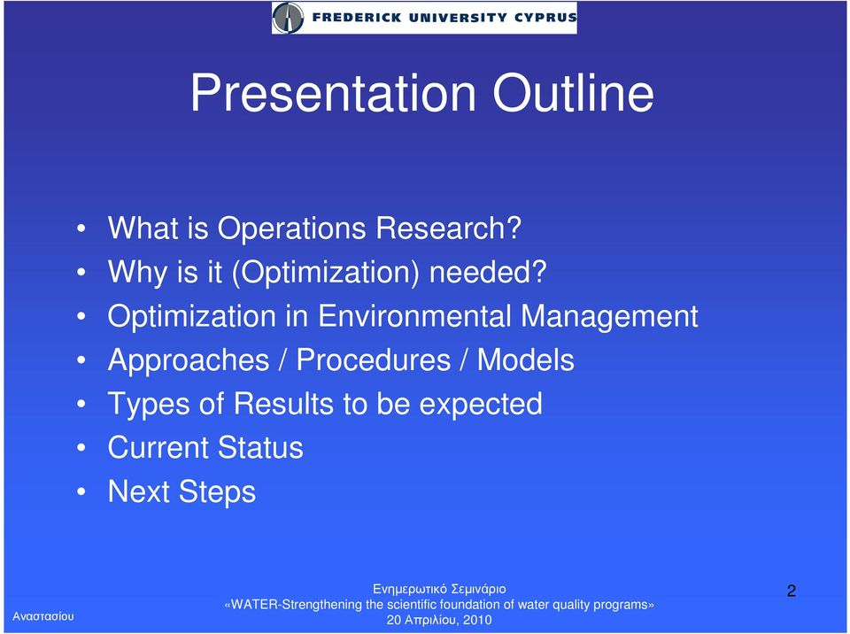 Optimization in Environmental Management Approaches /