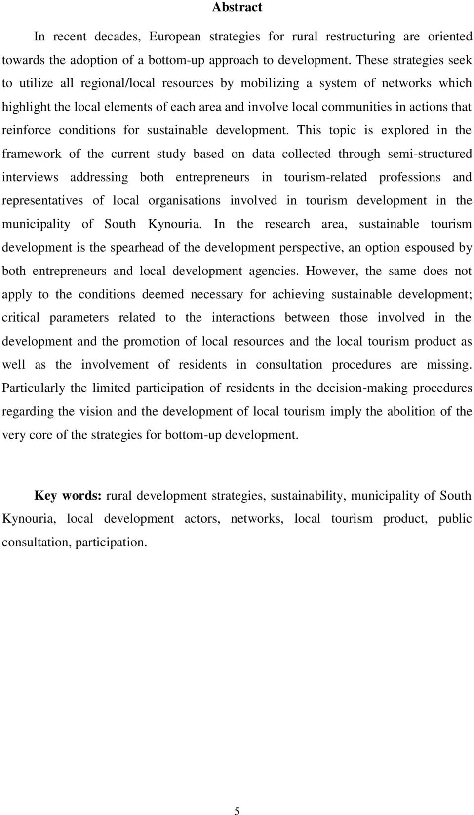 reinforce conditions for sustainable development.
