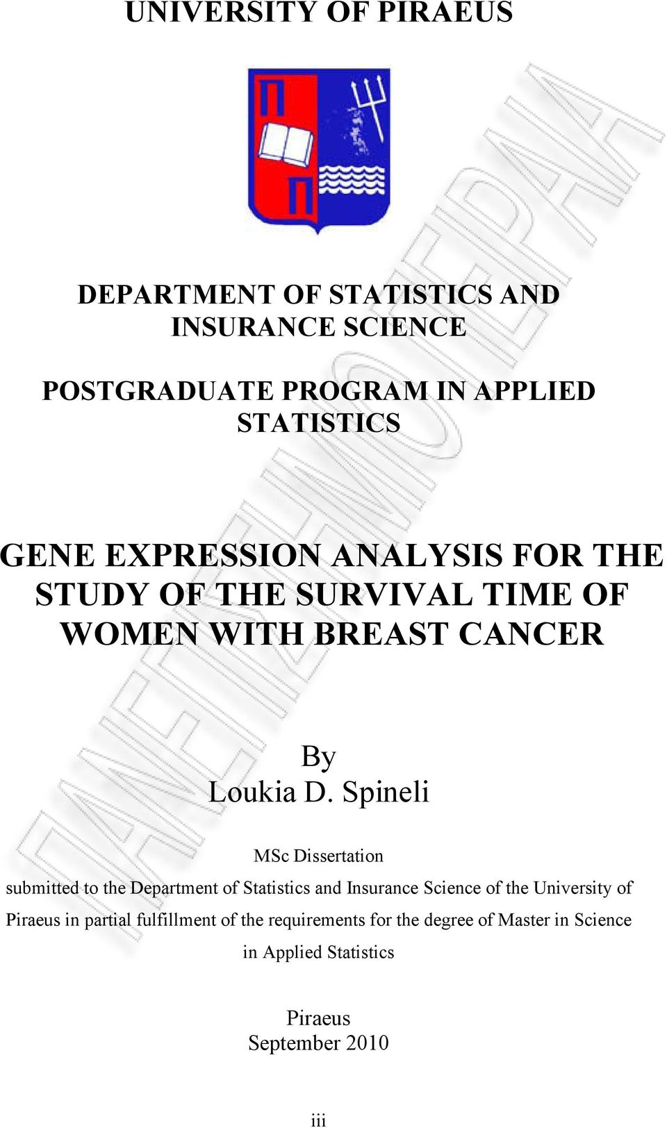 Spineli MSc Dissertation submitted to the Department of Statistics and Insurance Science of the University of