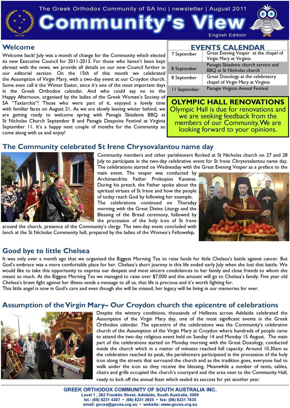 On the 15th of this month we celebrated the Assumption of Virgin Mary, with a two-day event at our Croydon church.