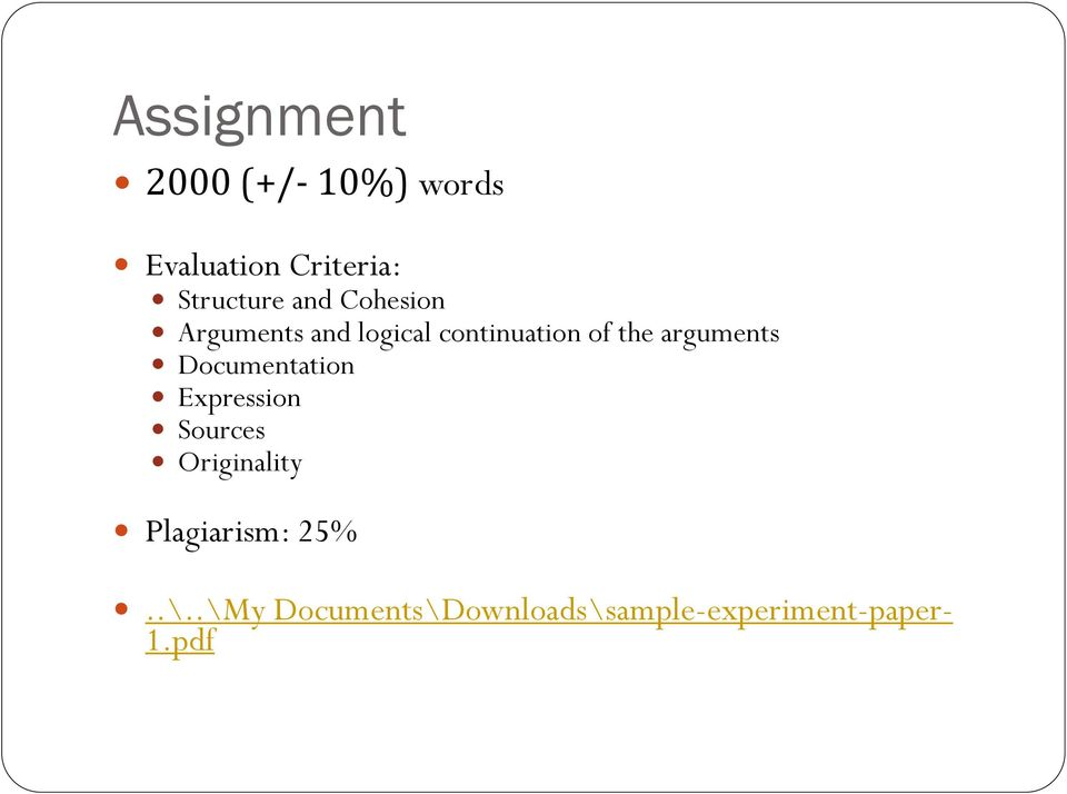 the arguments Documentation Expression Sources Originality