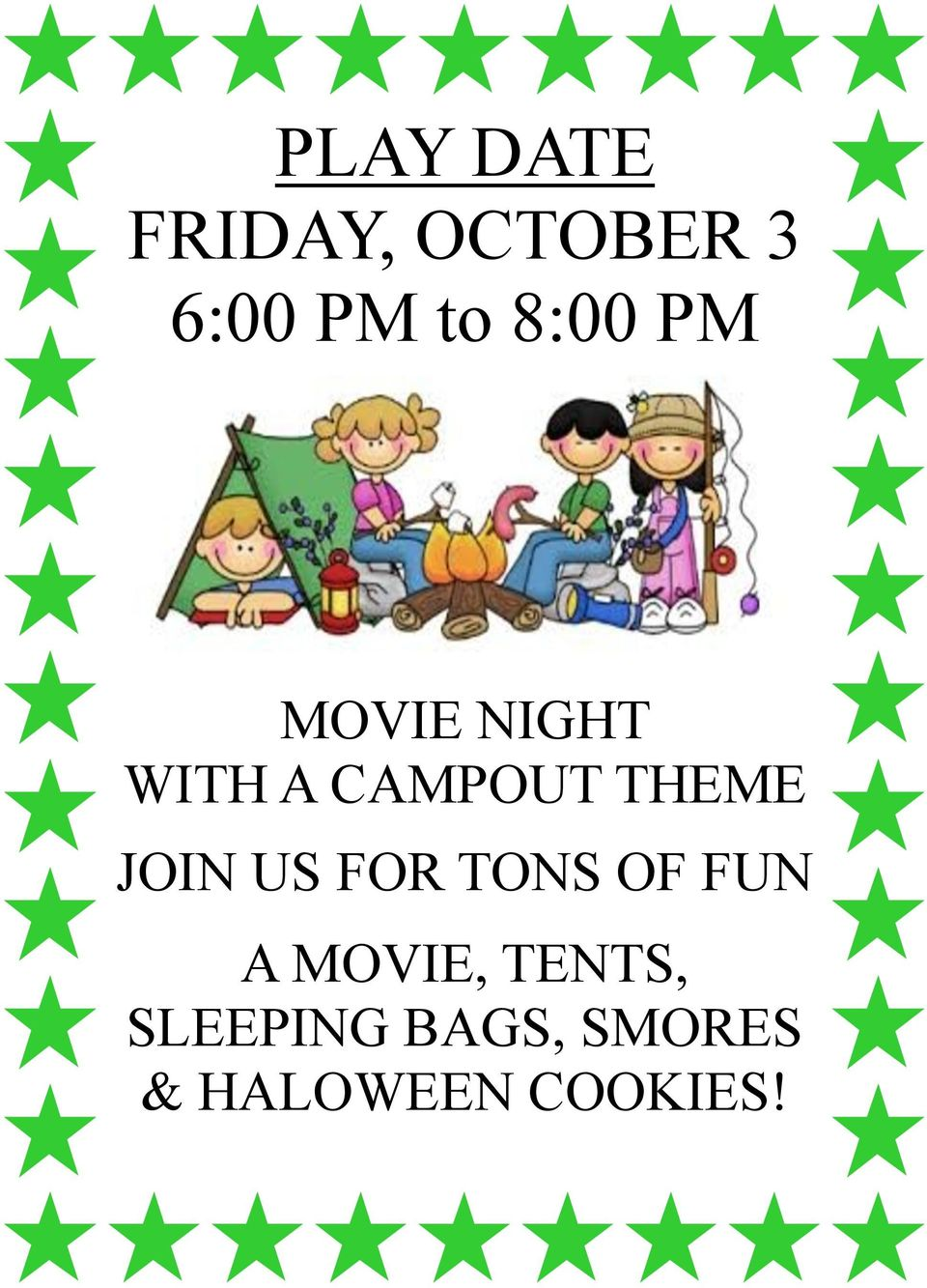 JOIN US FOR TONS OF FUN A MOVIE, TENTS,