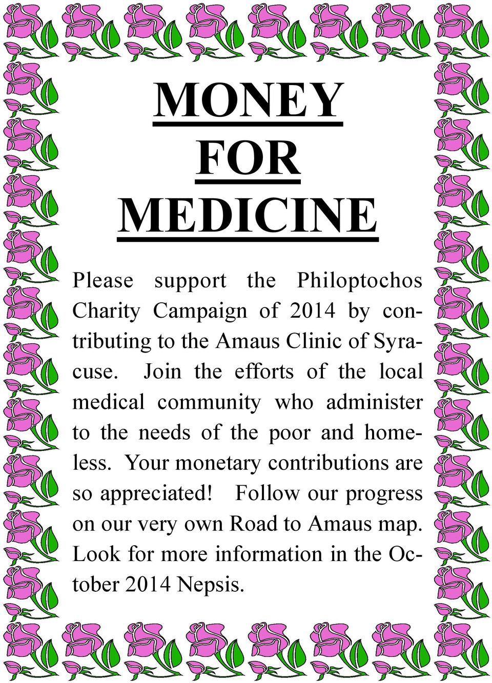 Join the efforts of the local medical community who administer to the needs of the poor and