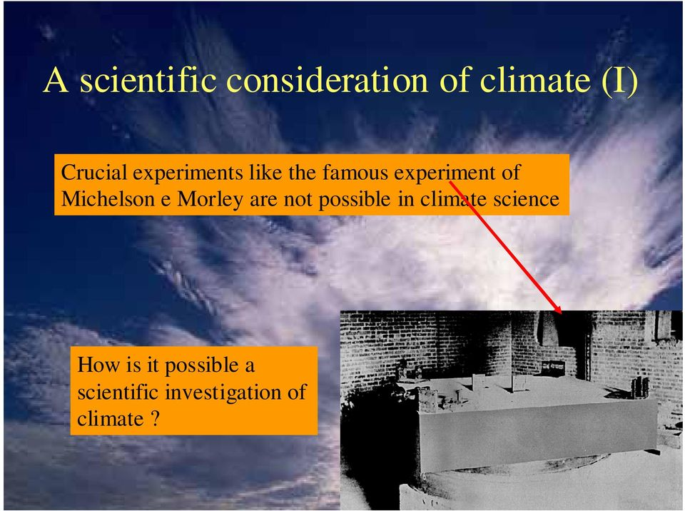 Michelson e Morley are not possible in climate