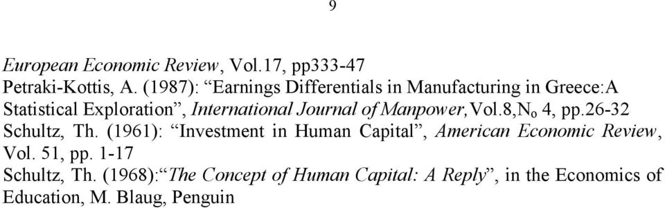Journal of Manpower,Vol.8,N o 4, pp.26-32 Schultz, Th.