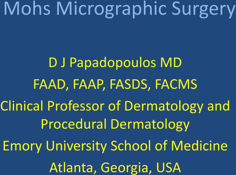 Dermatology and Procedural Dermatology Emory