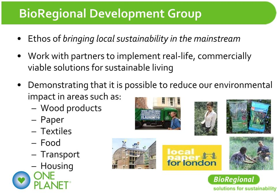 solutions for sustainable living Demonstrating that it is possible to reduce our