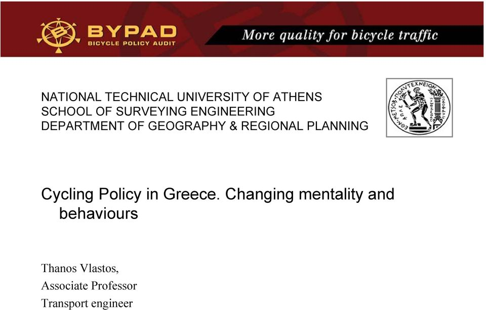 PLANNING Cycling Policy in Greece.