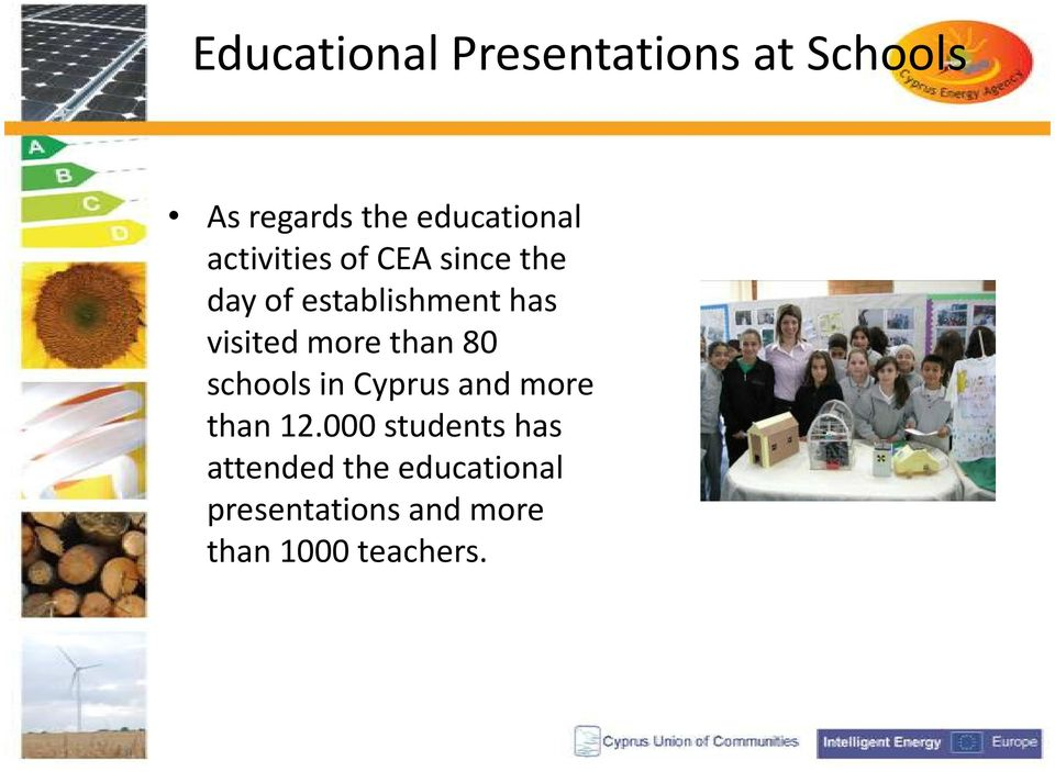 more than 80 schools in Cyprus and more than 12.