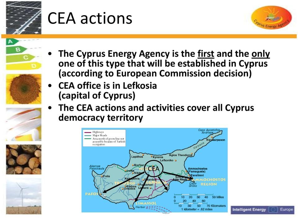 Commission decision) CEA office is in Lefkosia (capital of Cyprus)