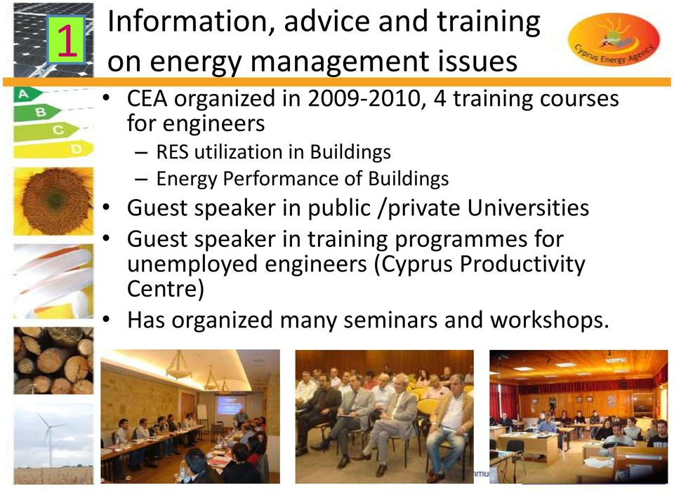 Buildings Guest speaker in public /private Universities Guest speaker in training
